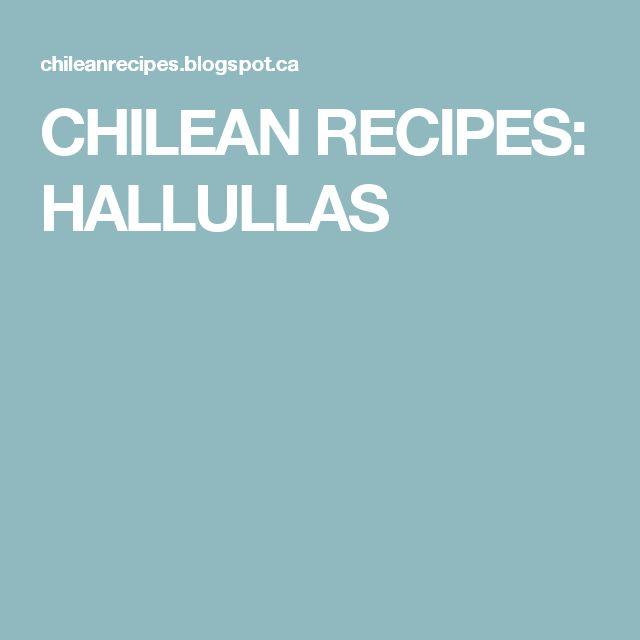 CHILEAN RECIPES: HALLULLAS