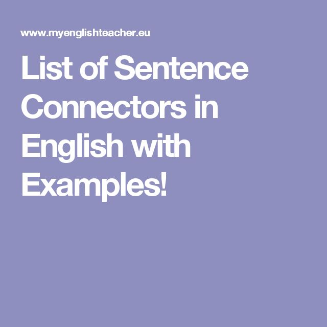 List of Sentence Connectors in English with Examples!