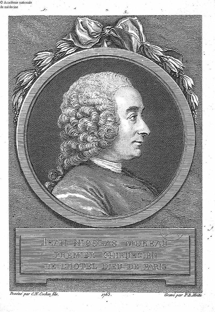 Moreau, Jean-Nicolas - Premier chirurgien de l'Hôtel-Dieu de Paris - 1763. Auteur de l'image : Moitte, P. E. Gravure d'après C. N. Cochin fils.