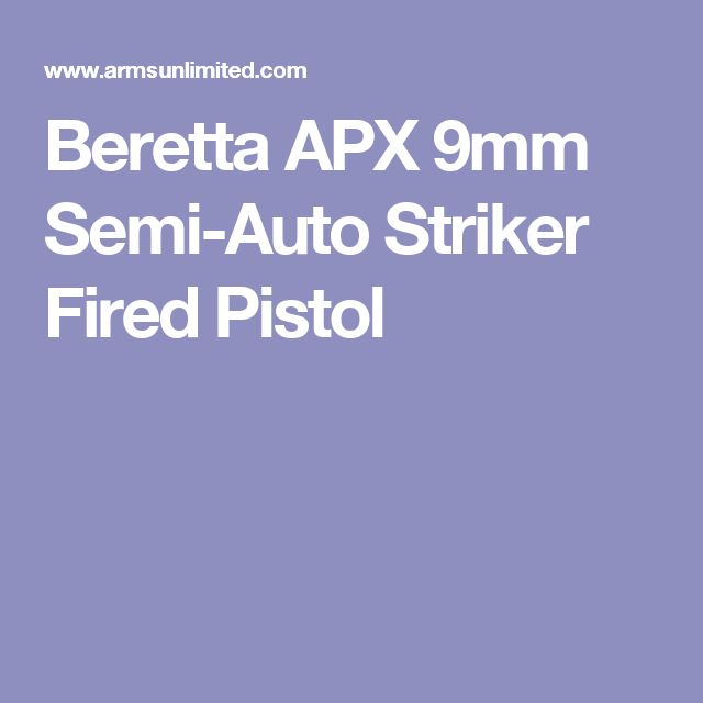 Beretta APX 9mm Semi-Auto Striker Fired Pistol