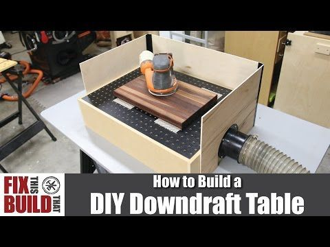 DIY Downdraft Table for Sanding | How to Build - YouTube