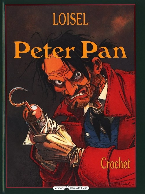 Peter Pan - Tome 5 Crochet - Loisel
