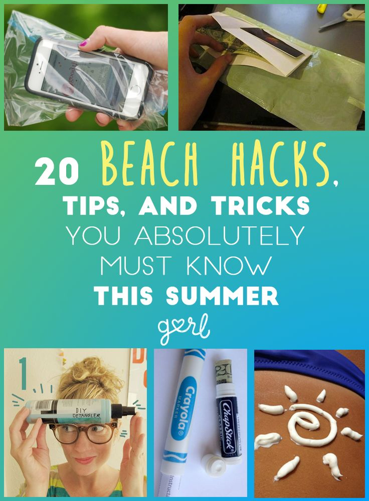20 Beach Hacks, Tips, And Tricks You Absolutely Must Know This Summer