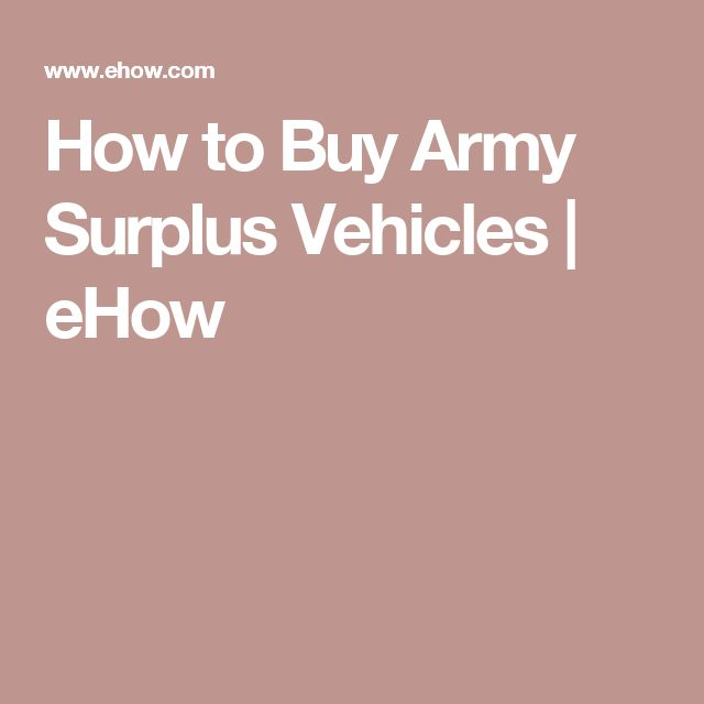 How to Buy Army Surplus Vehicles | eHow