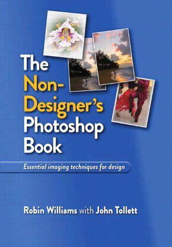 The Non-Designer's Photoshop Book