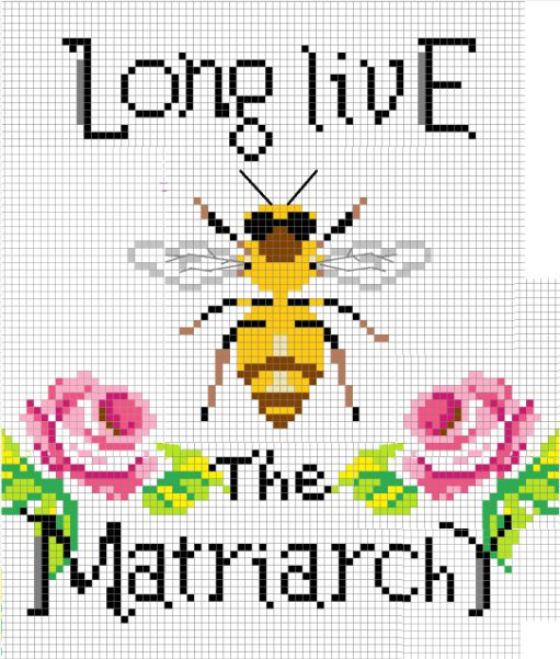 long live the matriarchy cross stitch pattern queen bee