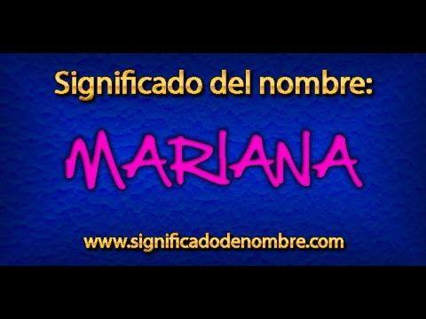 Significado de Mariana » Significado de Nombres