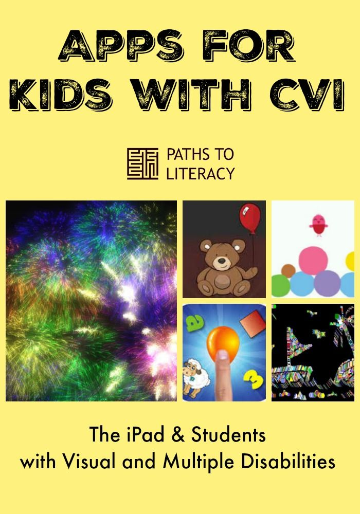 Apps for kids with CVI:  Using the iPad with Students with Visual and Multiple Disabilities