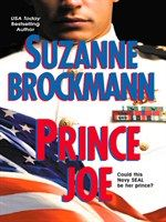 Click here to view eBook details for Prince Joe by Suzanne Brockmann