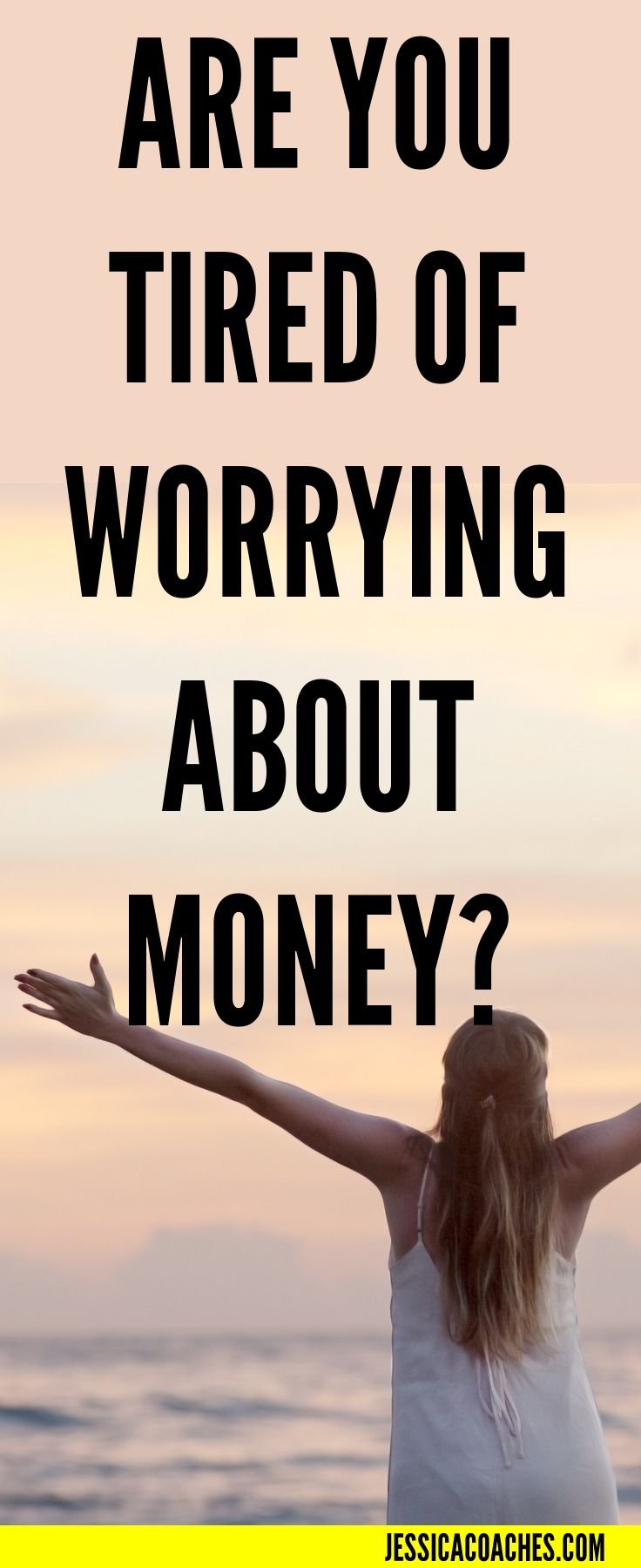 Tired of Worrying About Money, early retirement, passive, income, cash, fiancial, freedom, fiances, flow, help, 50%, paycheck to paycheck, broke, ready, for, change, 401k, investment http://jessicacoaches.com/2017/04/are-you-tired-of-worrying-about-money