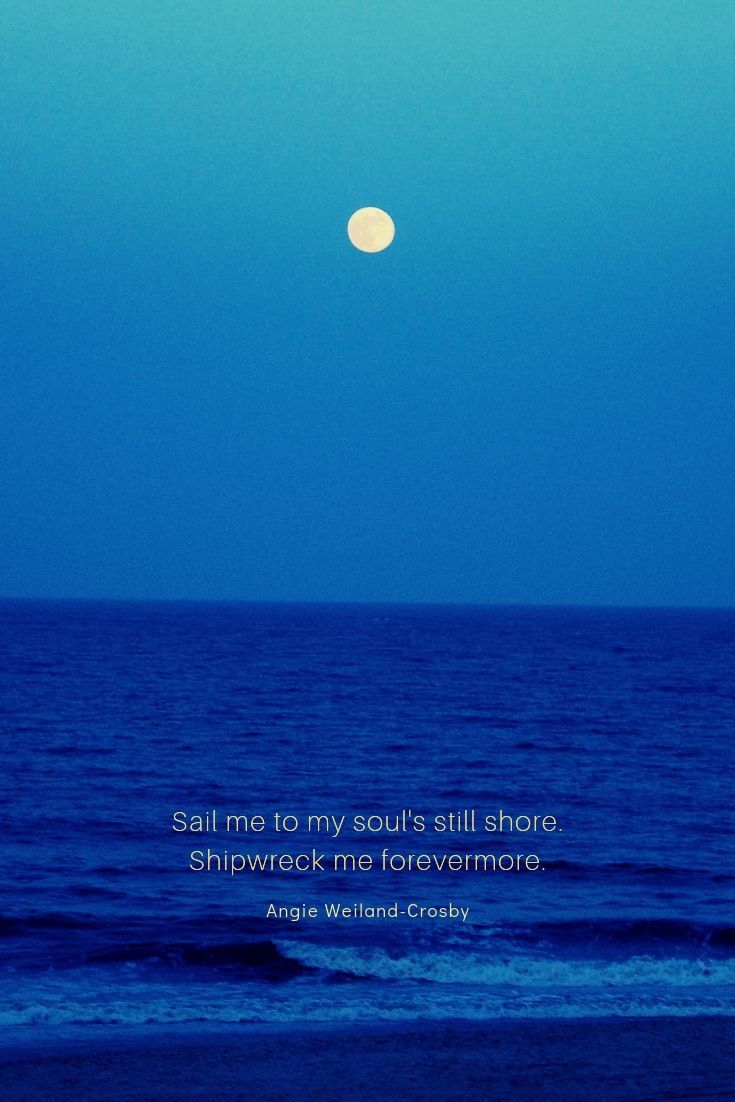 Love Quotes To Romance The Soul Nature Quotes Beautiful Ocean Quotes Moon Love Quotes