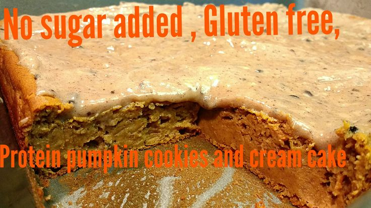No sugar added, gluten free, protein pumpkin cookies and cream cake. Way better than it sounds haha. Really good. Maybe kind of like pumpkin cheesecake. Used quest protein powder.