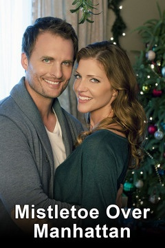 Mistletoe Over Manhattan (A Hallmark Movie)