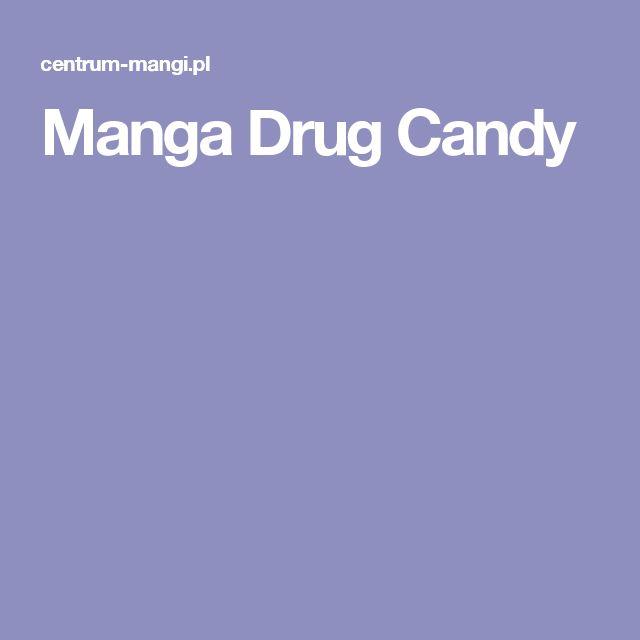 Manga Drug Candy