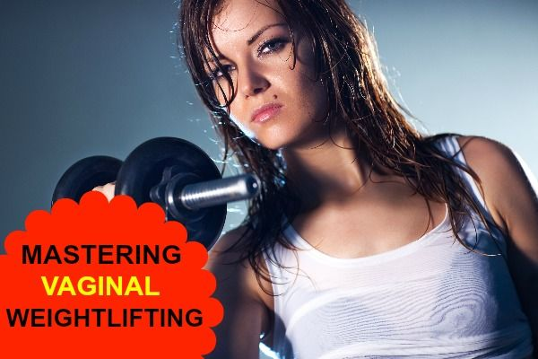 Mastering Vaginal Weightlifting - Click pic or go to: http://www.master-your-g-spot.com/mastering-vaginal-weightlifting/ for full post.