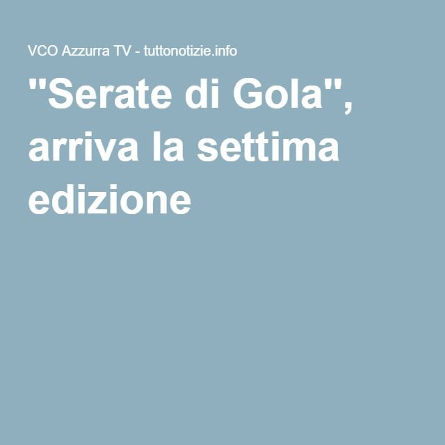 ''Serate di Gola'', arriva la settima edizione