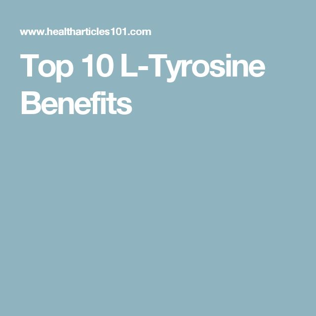 Top 10 L-Tyrosine Benefits