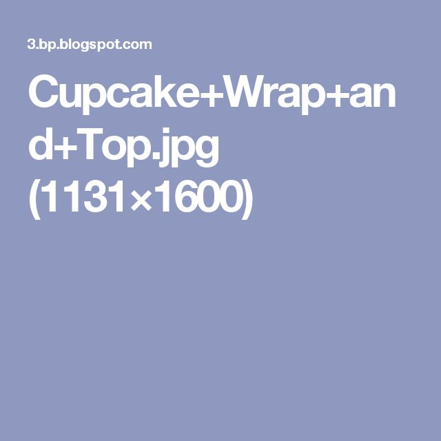 Cupcake+Wrap+and+Top.jpg (1131×1600)