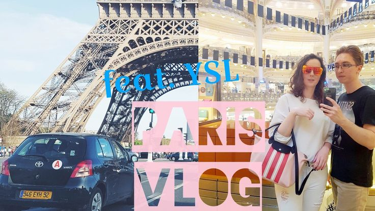 Paris VLOG feat. YSL Makeup 😍