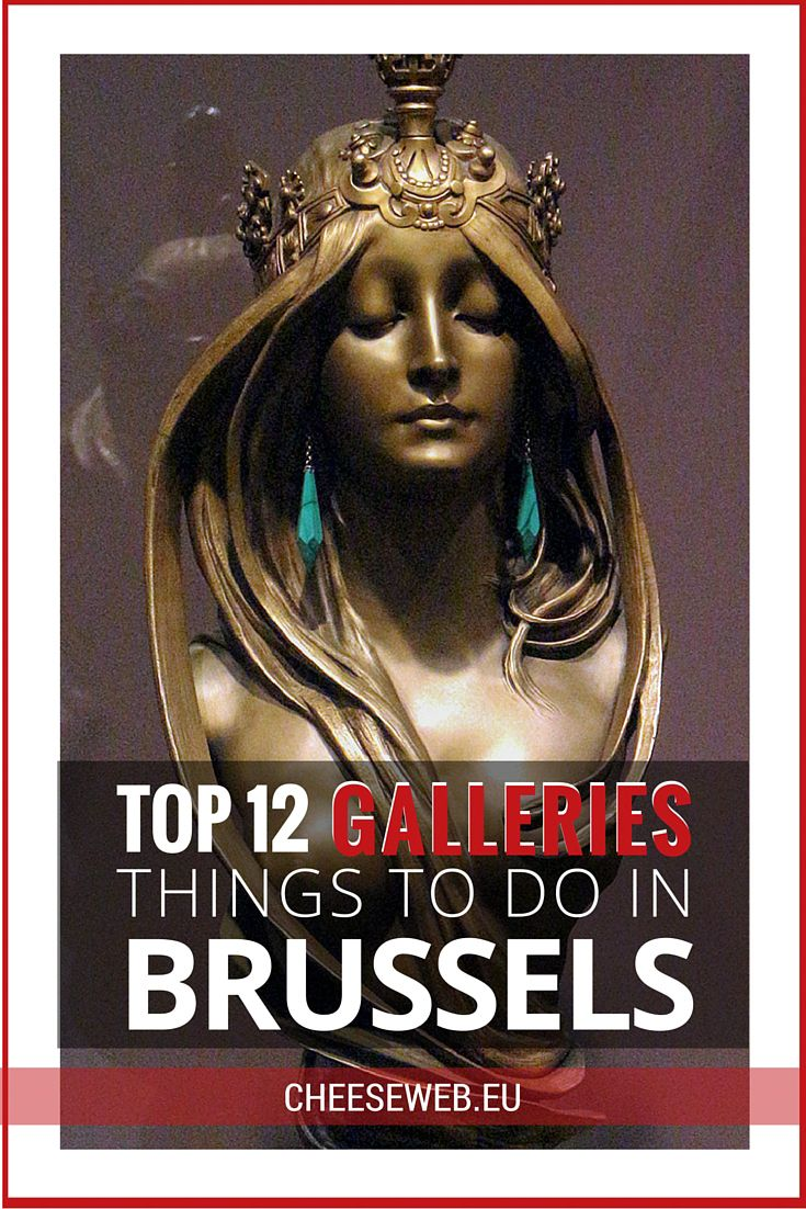 Things to do in Brussels: Top 12 Galleries, Museums, and Art Events via @cheeseweb