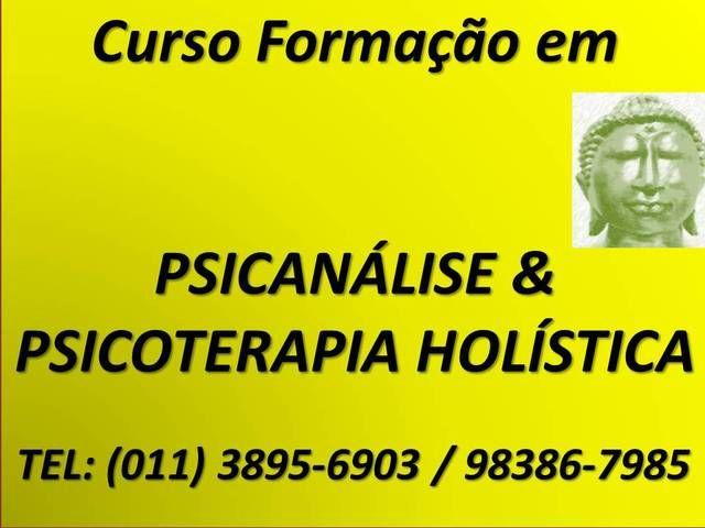 CURSO DE PSICANÁLISE E PSICOTERAPIA HOLÍSTICA SP - Outros cursos - São Paulo