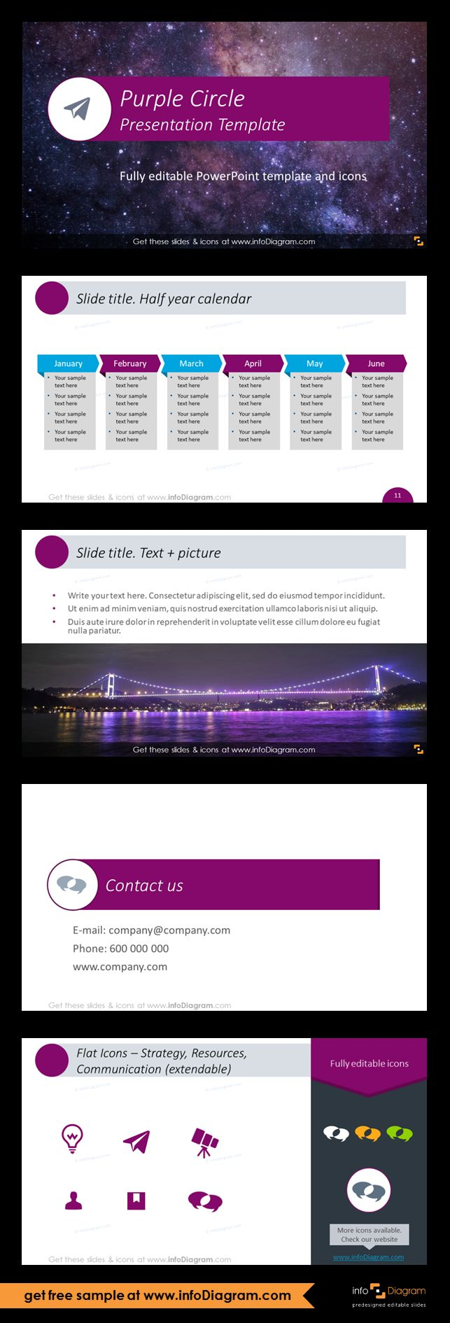 This PPTX template contains set of a dosen practical slide layouts (e.g. for title slide, section divider...) and a master slide with pre-designed graphical background - elegant purple circle ribbon. Half a year calendar for pointing main activities and events, slide with text and picture, contact information, strategy and communication icons. The template is fully editable, so you can adapt the colors to your brand preferences.