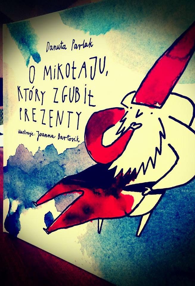 O Mikołaju, który zgubił prezenty-Danuta Parlak