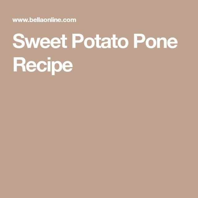 Sweet Potato Pone Recipe