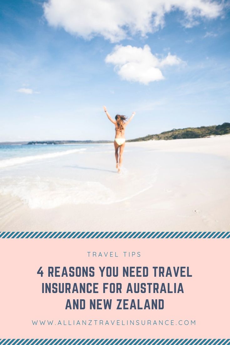 4 Reasons You Need Travel Insurance For Australia And New Zealand