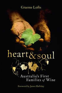 Heart & Soul is a very interesting book about the twelve 'First Famillies' of Australian wine, by respected author Graeme Lofts - see link for our review
