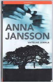 Anna Jansson: Vaitelias jumala