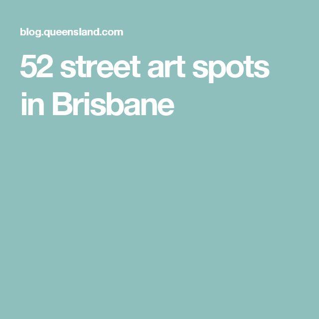 52 street art spots in Brisbane