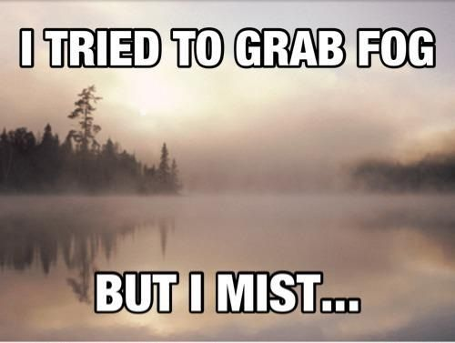 Funny Quotes About Fog. QuotesGram
