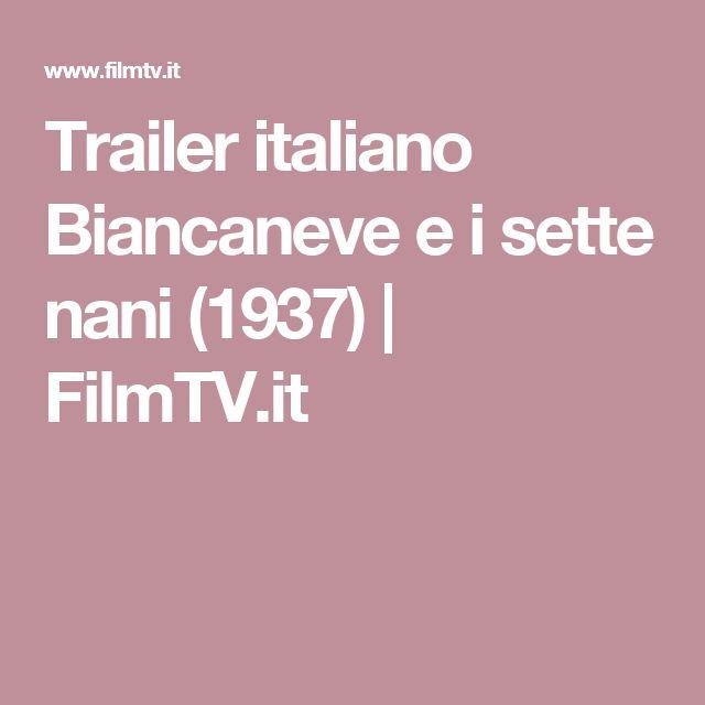 Trailer italiano Biancaneve e i sette nani (1937) | FilmTV.it
