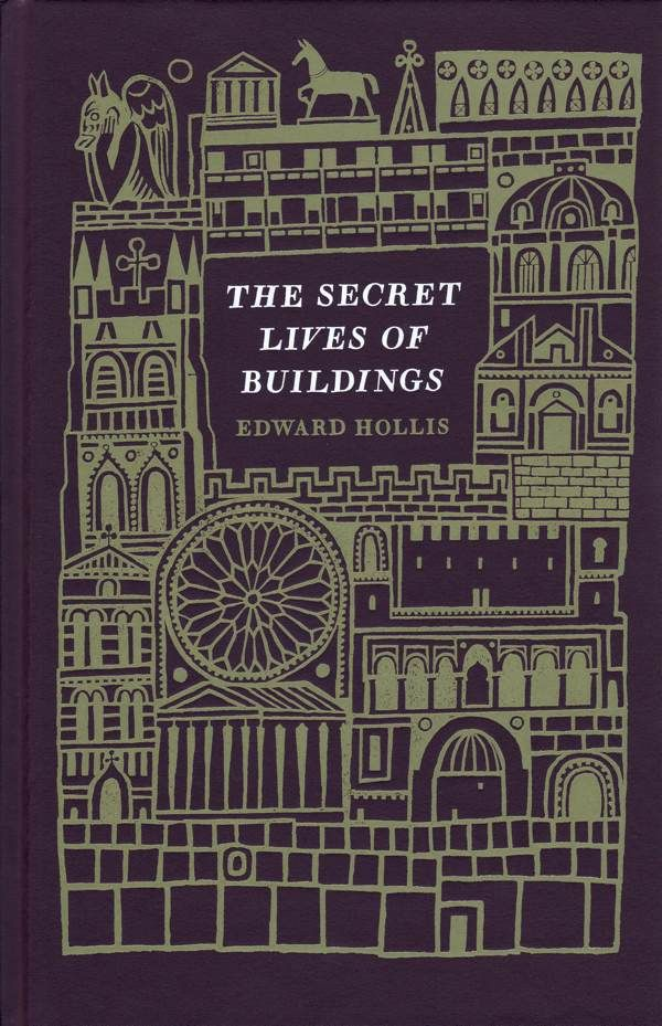 Joe McLaren illustrator | The Secret Lives of Buildings by Edward Hollis #book_jacket #cover #illustration