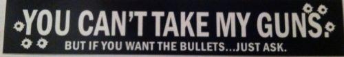 1 You Can'T Take My Guns But If Laptop Window Trunk Lunch Box Sticker | eBay