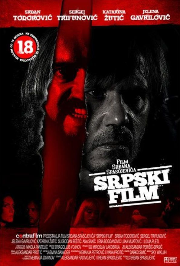 A Serbian Film српски филм Srpski Film Film Horreur Critique Film Film