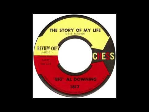"""Big Al Downing – """"The Story Of My Life"""" (Chess) 1962"""