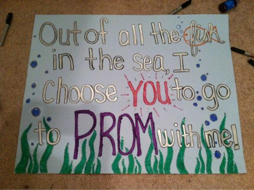 PROM PROPOSALS it would be really cute if the theme was Under the Sea