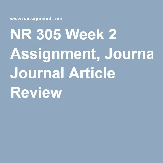 NR 305 Week 2 Assignment, Journal Article Review