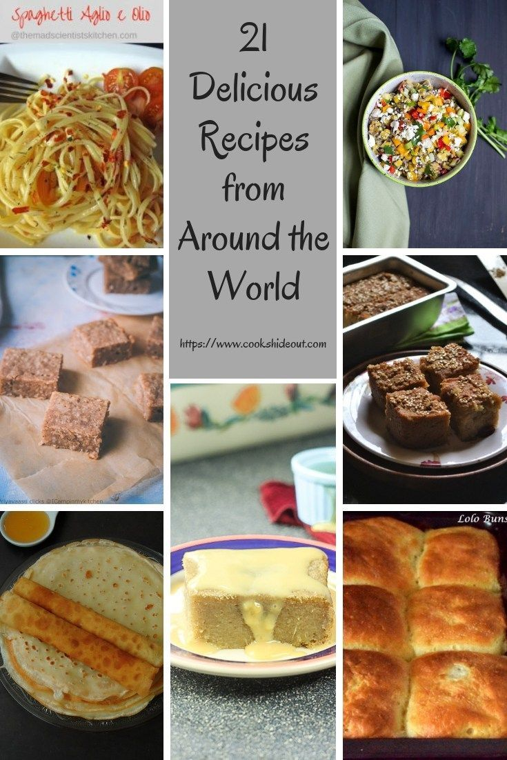 21 Dishes From Around The World World Recipes Around The World