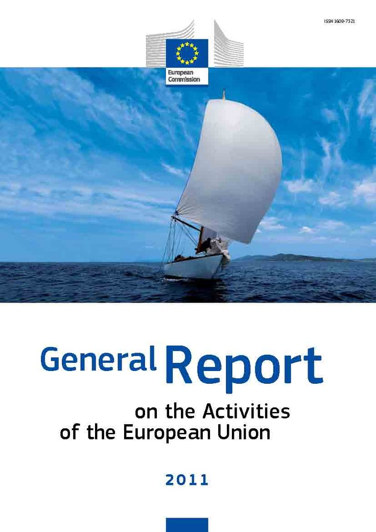 To understand the future, read about the recent past. This is the General report on the activities of the European Union — 2011. The report is presented annually by the Commission to the European Parliament to provide a general picture of Community activities over the past year.    This publication is also available in e-book format.    bookshop.europa.e...Worth Reading, Union 8212, Book Worth, E Book Formations, Community Activities, European Parliament, European Union, General Reports, General Pictures