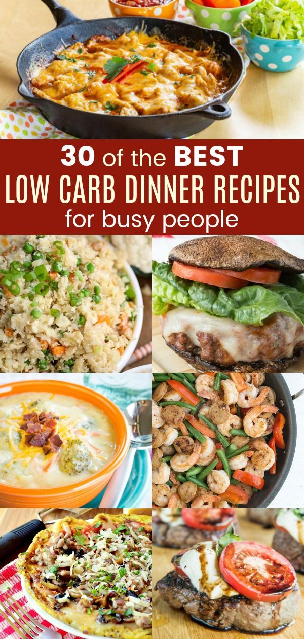 30 Of The Best Low Carb Dinner Recipes For Busy People Low Carb Dinner Recipes Low Carb Dinner Low Carb Meal Plan