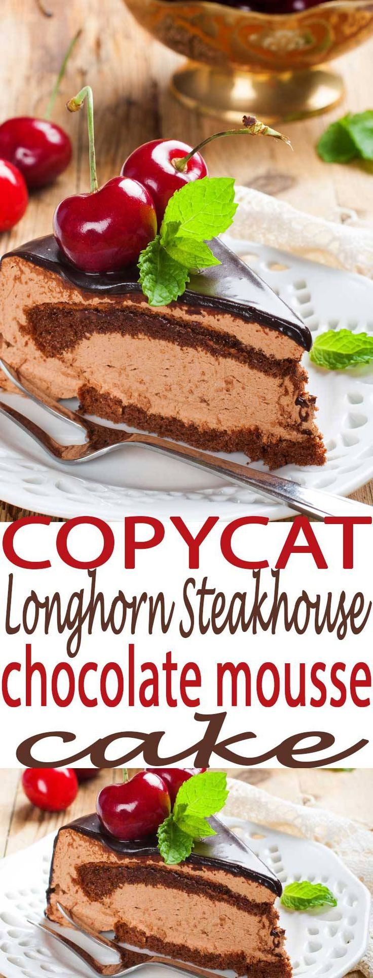 Best chocolate mousse cake recipe. This is a copycat Longhorn Steakhouse Recipe you will love. Chocolate mousse is always a winner. Easy dessert idea.