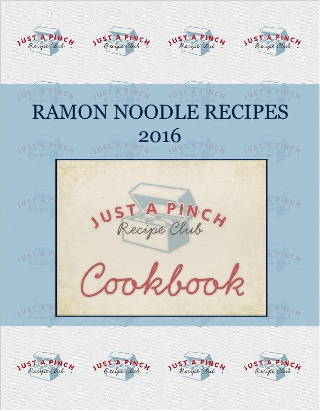 RAMON NOODLE RECIPES 2016 Created September 2016