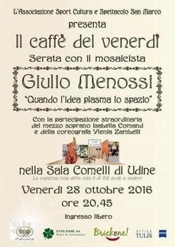 Friuli #Venezia #Giulia: Al #'Caffé del Venerdì' arriva il famoso mosaicista Giulio Menossi (link: http://ift.tt/2eEacd8 )