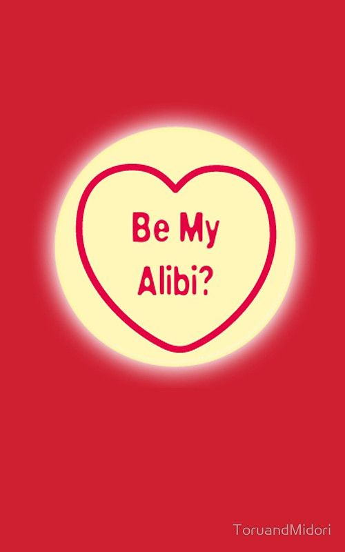 Be My Alibi?  Valentines Day cards are now back in store!  #Valentines, #valentinesday, #valentinesideas, #love, #dating, #romance, #funny, #giftideas, #greetingscards,
