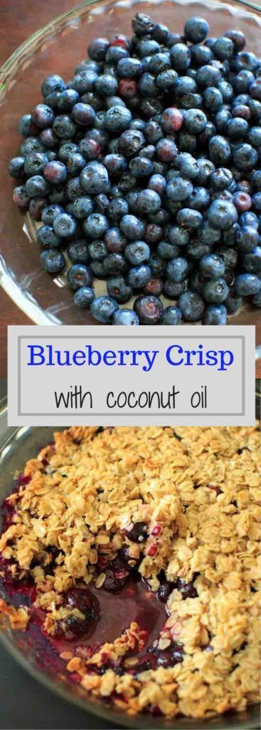 Blueberry crisp crumble with an oat and coconut oil topping. Healthy and fruity…