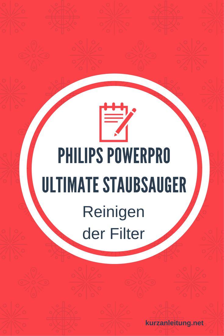 Wie wird der Philips PowerPro Ultimate Staubsauger bzwder (HEPA) Filter gereinigt?  Marke: Philips Modell: PowerPro Ultimate Animal+, FC9922/09, Staubsauger ohne Beutel Hilfsmittel: feuchtes Staubtuch  #Filter #Philips #Reinigung #Staubsauger