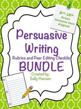 Persuasive Writing BUNDLE: Peer Editing & Rubrics 2nd-12th & Halloween Prompts #Ccss #Writing #LanguageArts #Secondary  #Elementary #Education #Bundles #Tpt #PurposefulPlans